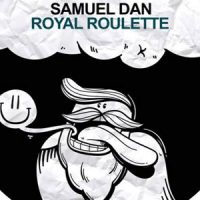 Royal Roulette EP by Samuel Dan