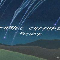 Precious von Cameo Culture