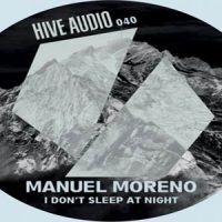 I Don't Sleep at Night by Manuel Moreno