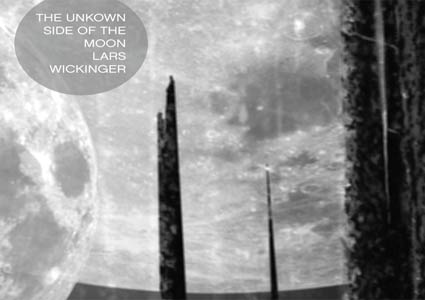 The Unknown Side Of The Moon by Lars Wickinger