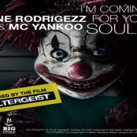 I'm Coming For Your Soul von Rene Rodrigezz & MC Yankoo