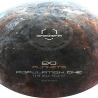 Time Will Tell EP by Population One