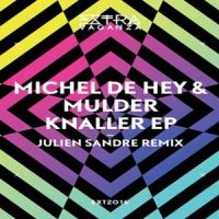 Knaller EP by Michel De Hey & Mulder