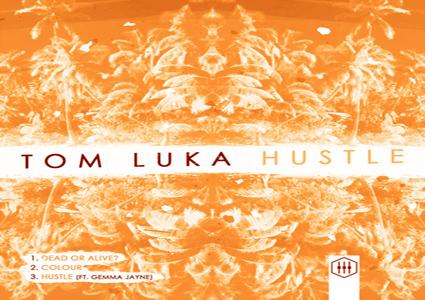 Hustle EP by Tom Luka