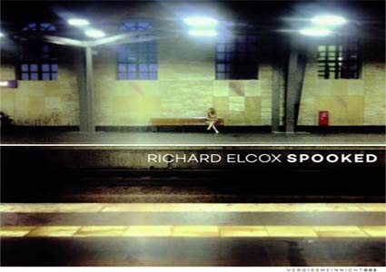 Spooked EP von Richard Elcox