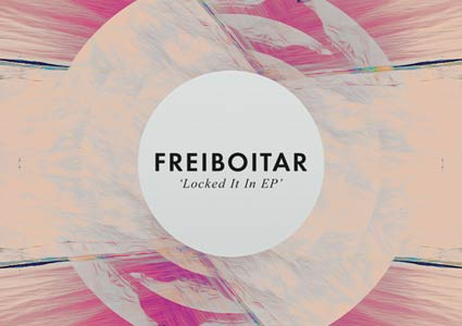 Locked It In EP von Freiboitar