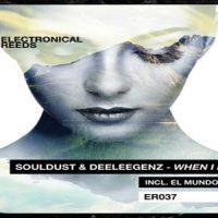 When I Knew EP by Souldust & Deeleegenz
