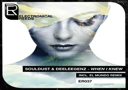 When I Knew EP by Souldust & Deeleegenz