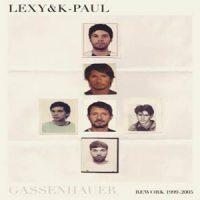 Gassenhauer by Lexy & K-Paul