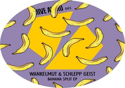 Banana Split EP by Wankelmut & Schlepp Geist