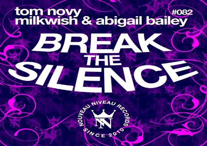 Break the Silence von Tom Novy, Milkwish & Abigail Bailey