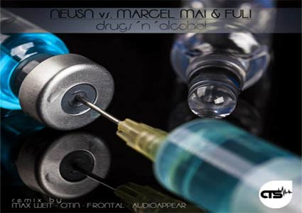 Drugs´n´Alcohol EP by Neusn vs. Marcel Mai & FuLi