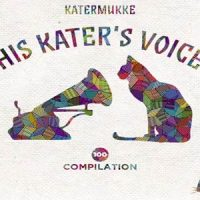 His Kater's Voice auf Katermukke