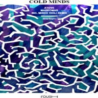 Cold Minds EP by Atove & Markomas