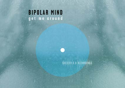 Get Me Around EP by Bipolar Mind