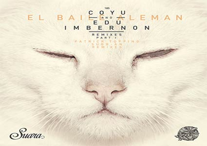 El Baile Aleman Remixes Part 1 by Coyu & Edu Imbernon