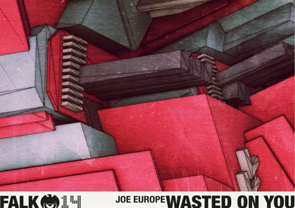 Wasted on You EP by Joe Europe
