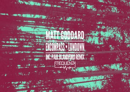 Encompass / Lowdown by Matt Goddard