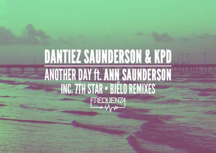 Another Day by Dantiez Saunderson & KPD ft. Ann Saunderson