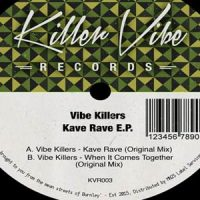 Kave Rave EP by Vibe Killers