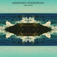 Salt Water EP by Ackermann & Erlenbrunn