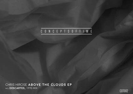 Above The Clouds EP - Chris Hirose
