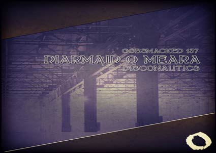 Disconautics EP by Diarmaid O Meara