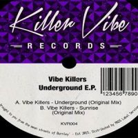 Underground EP - Vibe Killers