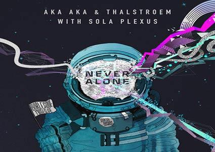 Never Alone - AKA AKA & Thalstroem