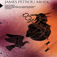 King Priam - James Petrou & Mhek