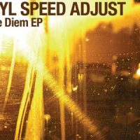 Carpe Diem EP by Vinyl Speed Adjust