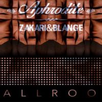 Aphrodite EP - Zakari & Blange
