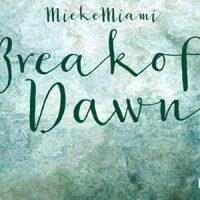 Break Of Dawn EP - Mieke Miami