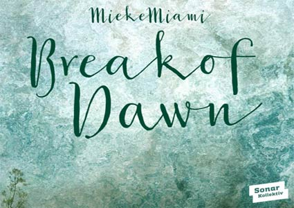 Break Of Dawn EP - Mieke Miami