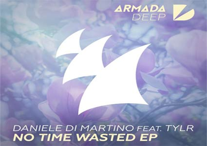 No Time Wasted EP - Daniele Di Martino feat. Tylr