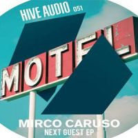 Next Guest EP by Mirco Caruso