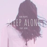 Sleep Alone - Ben Phipps