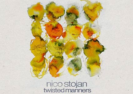 Twisted Manners LP by Nico Stojan