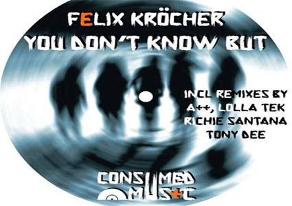 You Don't Know But - Felix Kröcher
