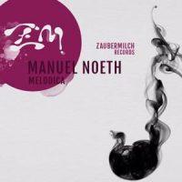Melodica EP - Manuel Noeth