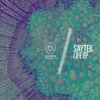 Life EP - Saytek
