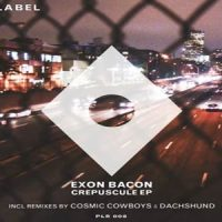 Crépuscule EP - Exon Bacon