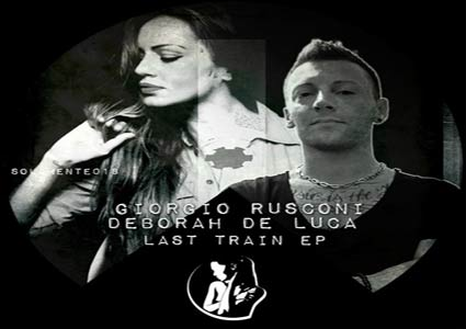 Last Train EP - Giorgio Rusconi & Deborah De Luca