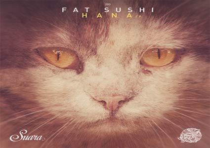 Hana EP - Fat Sushi