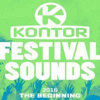 Kontor Festival Sounds 2016 – The Beginning