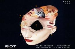 Felix Kröcher - Ammunition EP