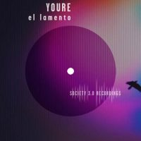 El Lamento EP - Youre