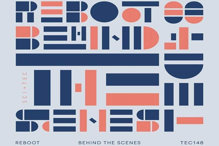 Behind the Scenes EP - Reboot