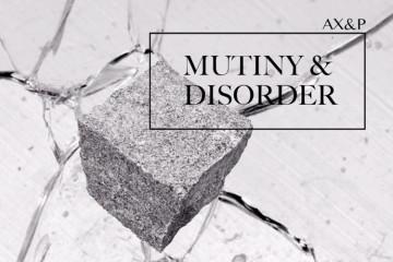 Mutiny & Disorder EP - AX&P