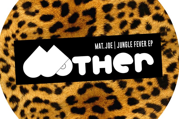Jungle Fever - Mat.Joe